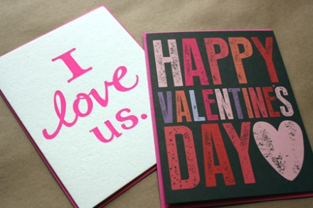 Waste Not Papers: letterpressed I love Us (left), $4.75 and Valentine Chalk Block (right), $4.50.